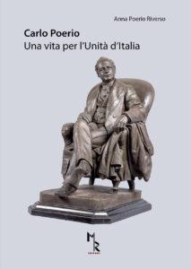 Carlo Poerio, Una vita per l'Unità d'Italia di Anna Poerio, MR Editori
